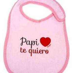 papi te quiero rosa babero