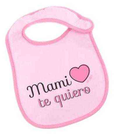 babero rosa mami te quiero