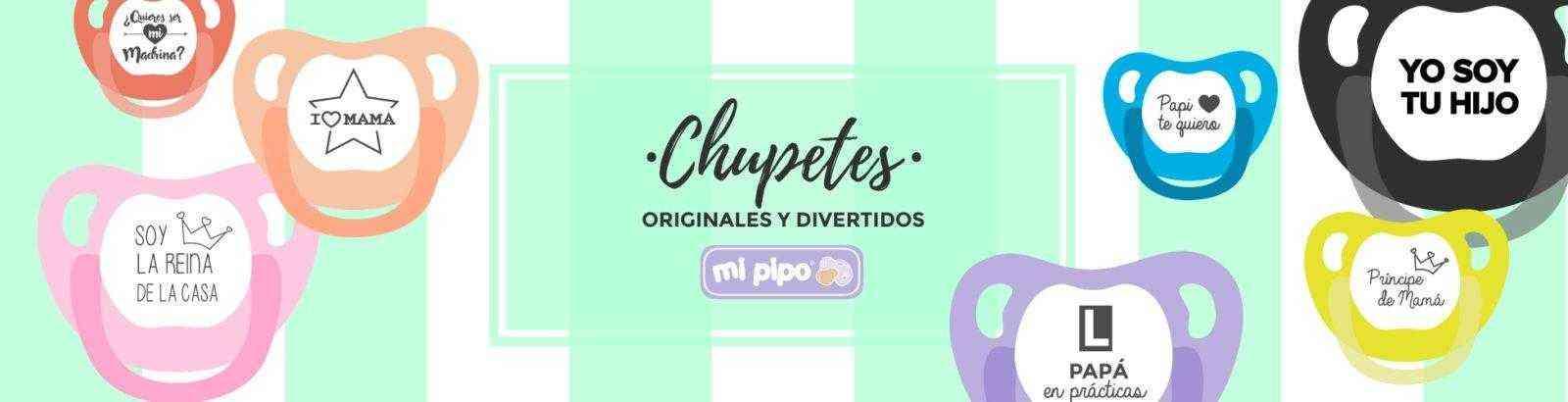 CHUPETES MI PIPO DIVERTIDOS ORIGINALES